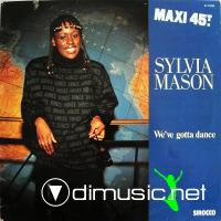 Sylvia Mason - We've Gotta Dance - 12