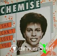 Chemise - She Can't Love You - 12 Inches - 1982