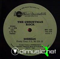 Sherman & Pretty Tony - The Christmas Rock - 12