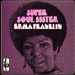 Erma Franklin - Super Soul Sister - 1969 Reissued 2003