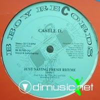 Castle D - Just Saying Fresh Rhymes - 12