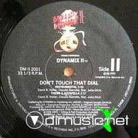 Dynamix II - Don't Touch That Dial - 12 Inches - 1990