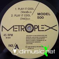 Model 500 - Play It Cool - 12 Inches - 1986