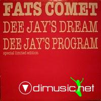 Fats Comet -Dee Jay's Dream - 12
