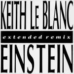 Keith LeBlanc - Einstein - 12