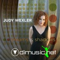 Judy Wexler - Dreams and Shadows (2008)