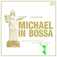 Michael Jackson In Bossa Moments CD - 2008