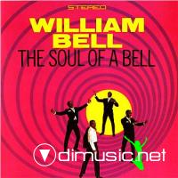 William Bell - The Soul Of A Bell (1967)