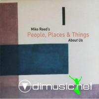 Mike Reed's People, Places & Things - About Us (2009)
