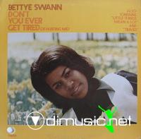 Bettye Swann - Don't You Ever Get Tired (Of Hurting Me) LP - 1969