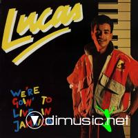 Lucas - We're Goin' To Live In Jamaica - Single 12'' - 1987
