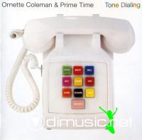 Ornette Coleman - Tone Dialing (1995)
