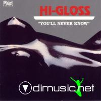 Hi Gloss - You'll Never Know LP - 1981