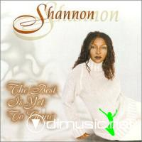 Shannon - The Best Is Yet To Come CD - 1999