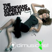 The Cardigans - Super Extra Gravity [iTunes] (2005)
