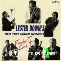 Lester Bowie - Funky T. / Cool T. (1991) (1999)