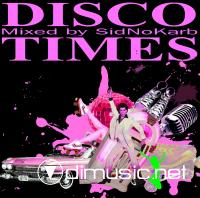 Disco Times (Mixed by SidNoKarb)