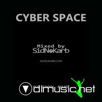 Cyber Space (Mixed by SidNoKarb)