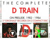D Train - The Complete D Train On Prelude 1982 - 1984 CD - 1990