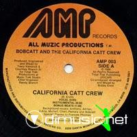Bobcatt & The California Crew - California Crew - 12