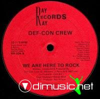 Def-Con Crew - For The DJs/We Are Here To Rock - 1988