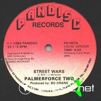 Palmerforce Two - Street Wars - 12 Inches - 1984