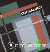 Central Unit - Computer Music - 12 Inches - 1987