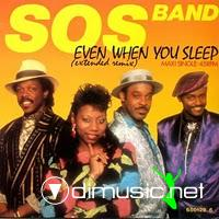 S.O.S. Band - Even When You Sleep - 12