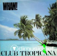 Wham! - Club Tropicana - Single 7'' - 1983