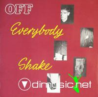 Off - Everybody Shakes - 12 Inches - 1988