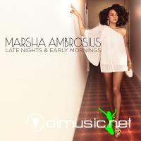 Marsha Ambrosius - Late Nights & Early Mornings [iTunes] (2011)
