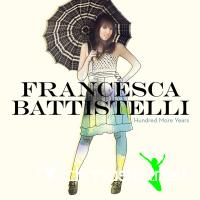 Francesca Battistelli - Hundred More Years (Deluxe Version) [iTunes] (2011)