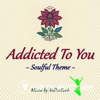 Addicted To You (Mixed by SidNoKarb)