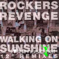 Rockers Revenge - Walking On Sunshine 12