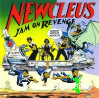 Newcleus - Jam On Revenge - 12 Inches - 1984