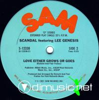 """Scandal - I Wanna Do It/Love Either Grows Or Goes - 12"""" - 1981"""
