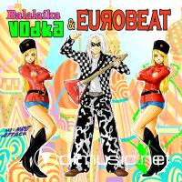 Balalaika Vodka & Eurobeat VA CD - 2009
