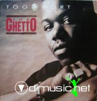 Too Short - The Ghetto - 12 Inches - 1990