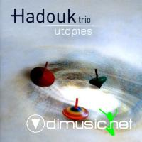 Hadouk Trio - Utopies (2006)