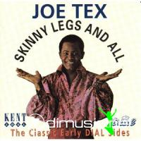 Joe Tex - Skinny Legs And All - Compilation CD - 2004
