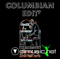 Columbian Edit 2 (Mixed by SidNoKarb)