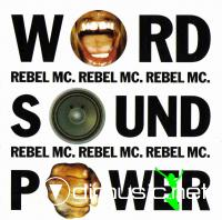 Rebel MC -  World, Sound & Power CD - 1992
