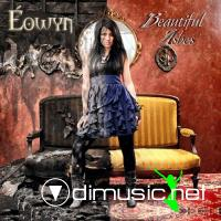 Eowyn - Beautiful Ashes (2011)