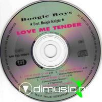 Boogie Boys Ft. Boogie Knight - Love Me Tender CDM - 1990
