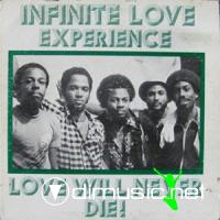Infinite Love Experience - Love Will Never Die! LP - 1980