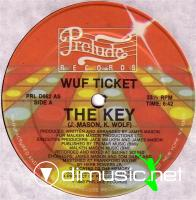 "Wuf Ticket - The Key - 12"" - 1983"