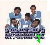 Force MD's - Let Me Love You: Greatest Hits CD - 2001