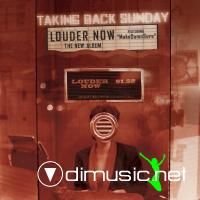 Taking Back Sunday - Louder Now (Bonus Track) [iTunes] (2006)