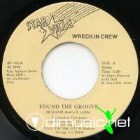 "Wreckin Crew - Found The Groove/You Doin't Care - 7"" - 1981"