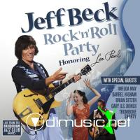 Jeff Beck - Rock 'N' Roll Party (Honoring Les Paul) (2011)